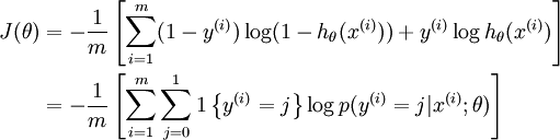 \begin{align}J(\theta) &= -\frac{1}{m} \left[ \sum_{i=1}^m   (1-y^{(i)}) \log (1-h_\theta(x^{(i)})) + y^{(i)} \log h_\theta(x^{(i)}) \right] \\&= - \frac{1}{m} \left[ \sum_{i=1}^{m} \sum_{j=0}^{1} 1\left\{y^{(i)} = j\right\} \log p(y^{(i)} = j | x^{(i)}; \theta) \right]\end{align}